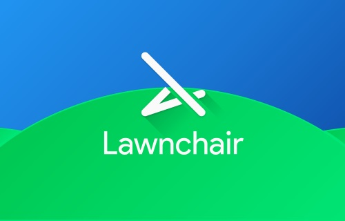 My Story about Lawnchair Launcher